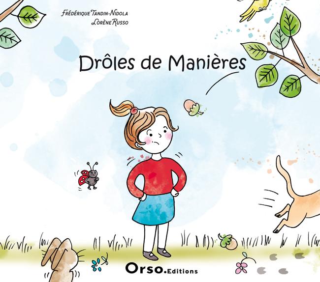 livre jeunesse droles de manieres orso editions
